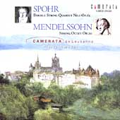 Spohr, Mendelssohn / Camerata de Lausanne