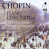 Chopin: Piano Concertos / Zacharias, Lausanne CO