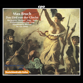 Bruch: Das Lied von der Glocke / van Steen, Marguerre, et al