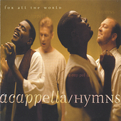 Acappella: Hymns for All the World