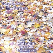 Mili Bermejo: Tiempo de Amor (A Time for Love) *