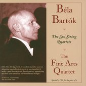 Bart&#243;k: The Six String Quartets / Fine Arts Quartet