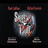 Michael Cerveris/Patti LuPone: Sweeney Todd: A Musical Thriller
