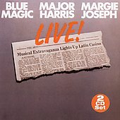 Major Harris/Margie Joseph/Blue Magic: Live!