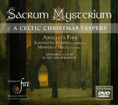 Sacrum Mysterium: A Celtic Christmas Vespers / Jeannette Sorrell, harpsichord; Meredith Hall, soprano. Apollo's Fire