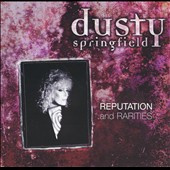 Dusty Springfield: Reputation & Rarities