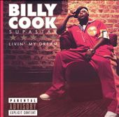 Billy Cook (R&B): Livin' My Dream [PA]