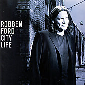 Robben Ford: City Life