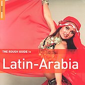 Various Artists: Rough Guide to Latin Arabia