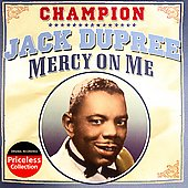 Champion Jack Dupree: Mercy on Me