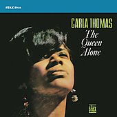Carla Thomas: The Queen Alone [Bonus Tracks]