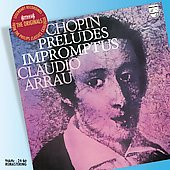 Originals - Chopin: Preludes, Impromptus / Claudio Arrau