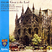 Elgar: Great is the Lord / O'Donnell, Westminster Abbey