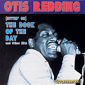 Otis Redding: (Sittin' On) The Dock of the Bay and Other Hits