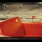 Dream Theater: Greatest Hit (....And 21 Other Pretty Cool Songs)