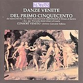 Danze Venete dal primo cinquecento - Borrono, Gorzanis / Toffano, Consort Veneto