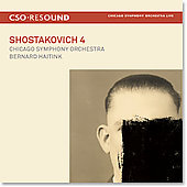 Shostakovich: Symphony no 4 / Bernard Haitink, Chicago SO