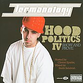 Termanology: Hood Politics, Vol. 4: Show and Prove [PA]