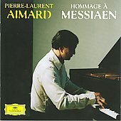 Hommage &agrave; Messiaen / Pierre-Laurent Aimard