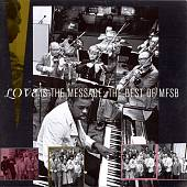 MFSB (Group): Love Is the Message: The Best of MFSB