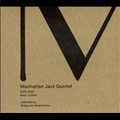 Manhattan Jazz Quintet: Best of Best 2000-2007