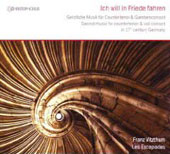 Ich Will in Friede Fahren - Scared Music for Countertenor & Viol Consort in 17th century Germany / Franz Vitzthum, Les Escapades