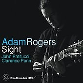 Adam Rogers: Sight *