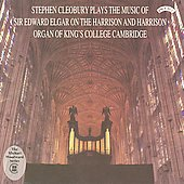 Stephen Cleobury plays the music of Sir Edward Elgar on the Harrison & Harrison Organ, King's College, Cambridge