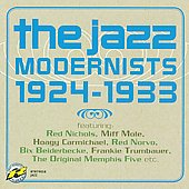 Various Artists: The Jazz Modernists 1924-1933