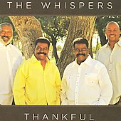 The Whispers: Thankful