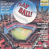 Erich Kunzel (Conductor): Play Ball!
