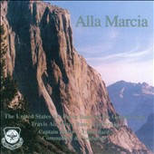 Alla Marcia - works by Hanson, Sibelius, Sousa, Grieg, Tchaikovsky, Coates / US Air Force Band of the Golden Gate