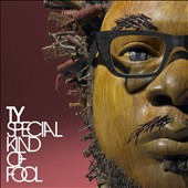 Ty: Special Kind of Fool [Digipak]