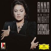 In The Still Of Night / Anna Netrebko, Barenboim
