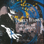 Dearly Beloved (Toronto): They Will Take Up Serpents [Slipcase]