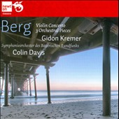 Berg: Violin Concerto; 3 Orchestral Songs