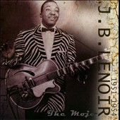J.B. Lenoir: The Mojo (1951-1954)