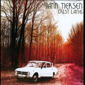 Yann Tiersen: Dust Lane [Digipak]