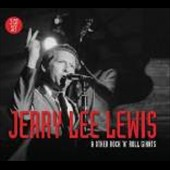Jerry Lee Lewis: Jerry Lee Lewis and Other Rock & Roll Giants