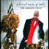 Blessid Union of Souls: The Mission Field *