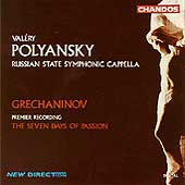 Grechaninov: The Seven Days of Passion / Polyansky