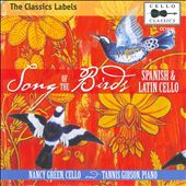 Song of the Birds: Spanish & Latin cello music