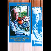 Bob Douglas: Sequatchie Valley Fiddlin 98 [DVD]
