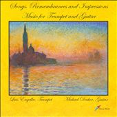 Songs, Remembrances and Impressions: Music for Trumpet and Guitar