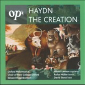 Haydn: The Creation / Higginbottom, Lawson, Muller, Stout