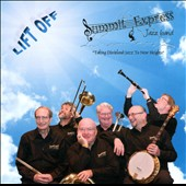 Summit Express Jazz Band: Lift Off