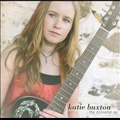 Katie Buxton: The  Acoustic EP [EP] [Slipcase]