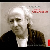 Abed Azri&#233;: Epic of Gilgamesh [Digipak]