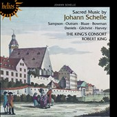 Sacred Music by Johann Schelle / King, King's Consort