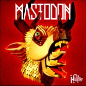 Mastodon: Hunter [Clean]